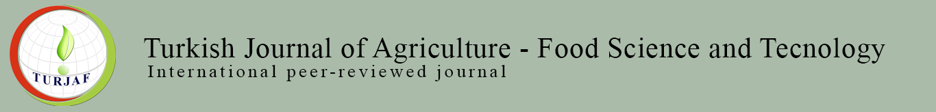 Turkish Journal of Agriculture - Food Science and Technology